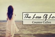 The Loss Of Love by Countee Cullen
