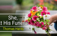 She, At His Funeral by Thomas Hardy