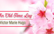 An Old-Time Lay by Victor Marie Hugo
