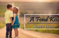 A Fond Kiss by Robert Burns