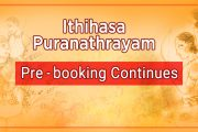The Pre-Booking Continues for Ithihasa Puranathrayam