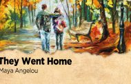 They Went Home by Maya Angelou