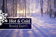 Hot And Cold by Roald Dahl