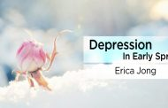 Depression In Early Spring by Erica Jong