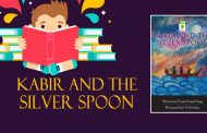 Kabir and the silver Spoon