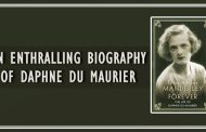MANDERLEY FOREVER: The Life of Daphne du Maurier by Tatiana de Rosnay