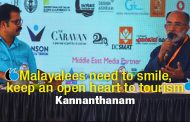 """Malayalees need to smile, keep an open heart to tourism"" Kannanthanam"