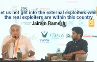 Our enemies are not outside the country they are inside the country – Jairam Ramesh