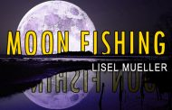 Moon Fishing by Lisel Mueller