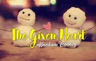 The Given Heart by Abraham Cowley