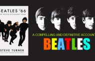 BEATLES '66: The Revolutionary Year by Steve Turner