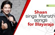 Shaan sings Marathi songs for Illayaraja