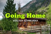 Going Home by Wislawa Szymborska