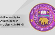 Delhi University to translate, publish world classics in Hindi