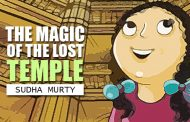 The Magic of the Lost Temple by Sudha Murty
