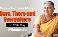 Sudha Murty's Here There and Everywhere to be launched at Bengaluru