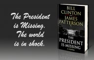 THE PRESIDENT IS MISSING: A Novel by Bill Clinton & James Patterson