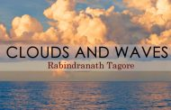 Clouds And Waves by Rabindranath Tagore
