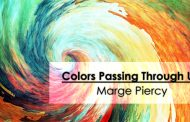 Colors Passing Through Us by Marge Piercy