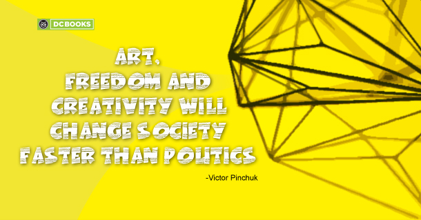 Art, freedom and creativity will change society faster than politics -Victor Pinchuk