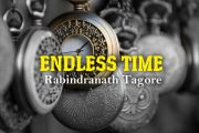 Endless Time by Rabindranath Tagore
