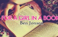 For A Girl In A Book by Ben Jonson
