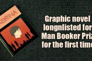 A graphic novel has entered the Man Booker longlist for the first time