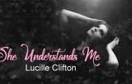 She Understands Me by Lucille Clifton