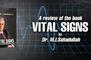 True to the Hippocratic Oath–A review of the book,'Vital Signs' by Dr. M. I. Sahadullah