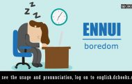 Word of the Day: Ennui