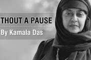 Without a Pause by Kamala Das