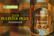 Overstory by Richard Powers and Be With by Forrest Gander wins 2019 Pulitzer Prize