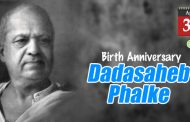 Birth Anniversary of Dadasaheb Phalke