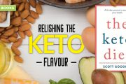 Relishing the Keto Flavour: The Keto Diet by Scott Gooding