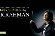 Marvel Anthem by A.R.Rahman