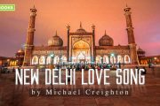 New Delhi Love Song by Michael Creighton