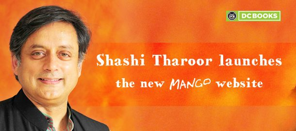 Shashi Tharoor Launches the Revamped Mango Website