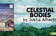 Celestial Bodies: Jokha Alharthi's Booker Prize Winning Novel