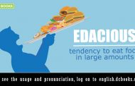 Word of the Day: edacious