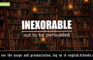 Word of the Day: inexorable