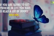 """If you are going to get anywhere in life you have  to read a lot of books."""