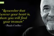 """Remember that wherever your heart is, there you will find your treasure."""