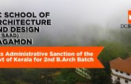 DC School of Architecture And Design (DC SAAD), Vagamon Gets Administrative Sanction of the Govt of Kerala for 2nd B.Arch Batch
