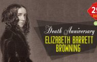 Death Anniversary of Elizabeth Barrett Browning