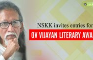 Naveena Samskarika Kala Kendram Invites Entries For O.V Vijayan Literary Award