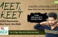 Meet and Greet, Joseph Annamkutty Jose at Abu Dhabi