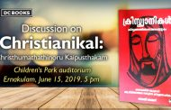 A Discussion on Christianikal: Christhumathathinoru Kaipusthakam