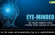 Word of the Day: eye-minded