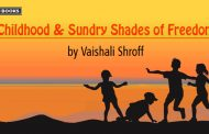Childhood and Sundry Shades of Freedom