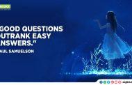 """Good questions outrank easy answers."""